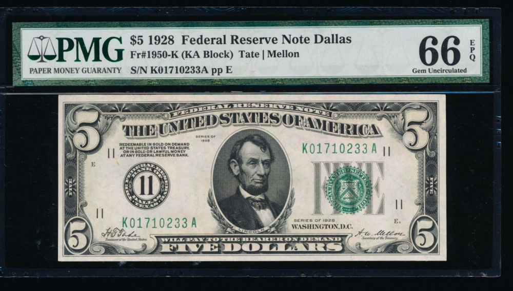 Fr. 1950-K 1928 $5  Federal Reserve Note Dallas PMG 66EPQ K01710233A