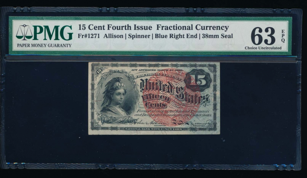 Fr. 1271  $0.15  Fractional Fourth Issue: Blue Right End, 38mm seal PMG 63EPQ no serial number