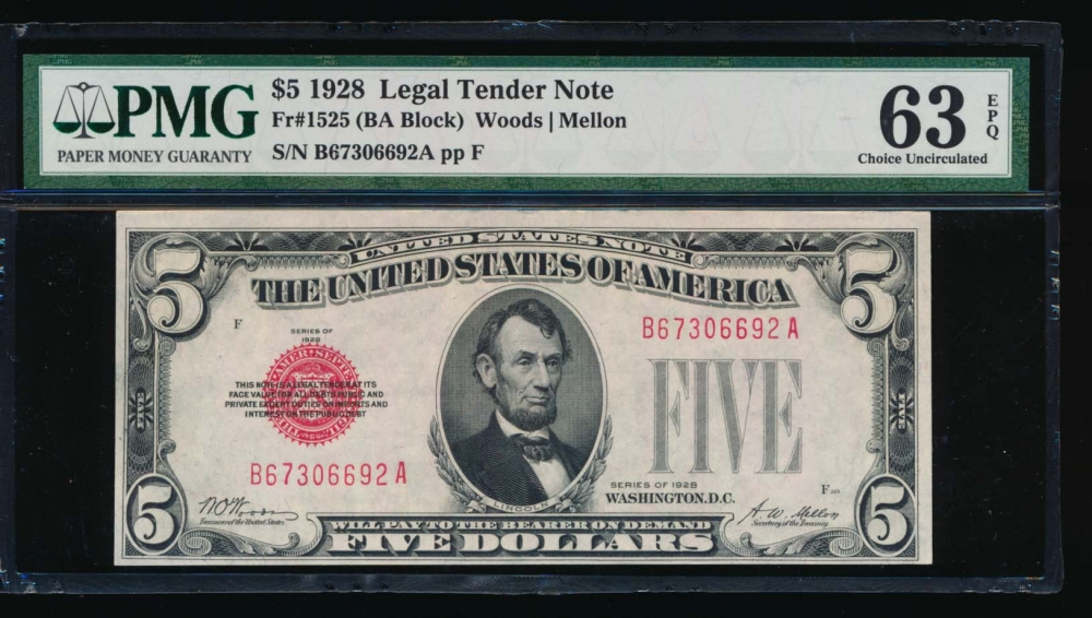 Fr. 1525 1928 $5  Legal Tender BA block PMG 63EPQ B67306692A