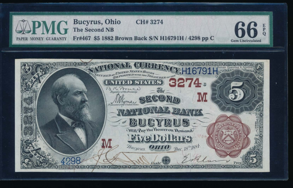 Fr. 467 1882 $5  National: Brown Back Ch #3274 The Second National Bank Bucyrus, Ohio PMG 66EPQ 4298