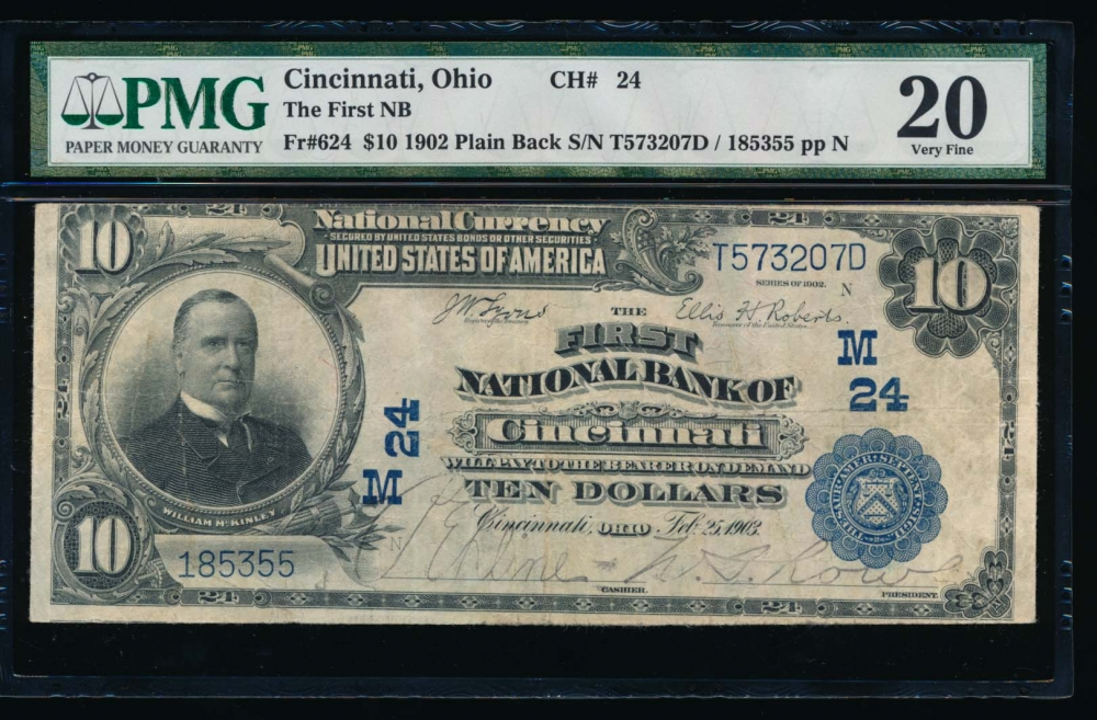 Fr. 624 1902 $10  National: Plain Back Ch #24 The First National Bank of Cincinnati, Ohio PMG 20 185355