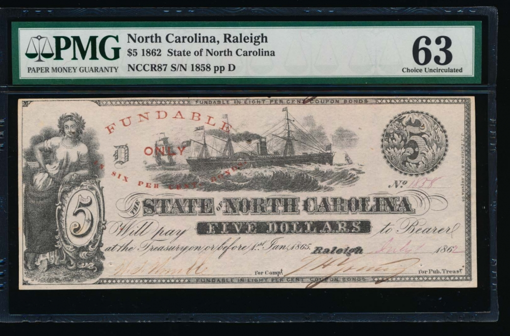 Fr. Cr NC-87 1862 $5  Obsolete State of North Carolina, Raleigh PMG 63 1858 D