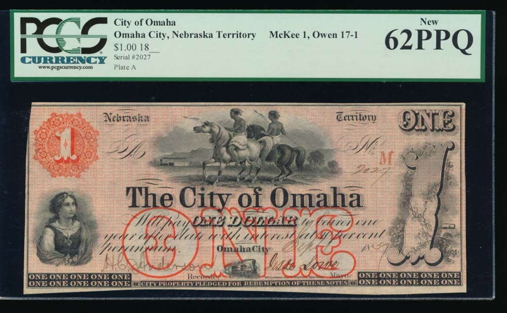 Fr. NEC 121 1857 $1  Scrip The City of Omaha, Nebraska Territory PCGS-C 62PPQ 2027A