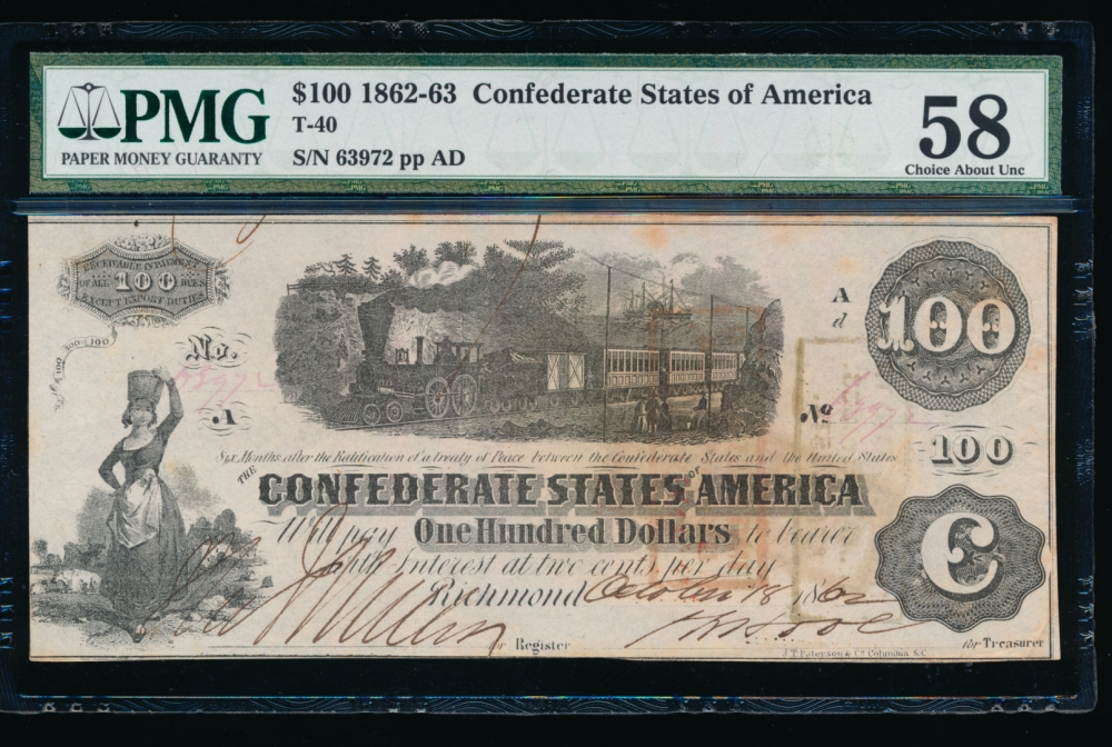 Fr. T-40 1861 $100  Confederate  PMG 58 comment 63972