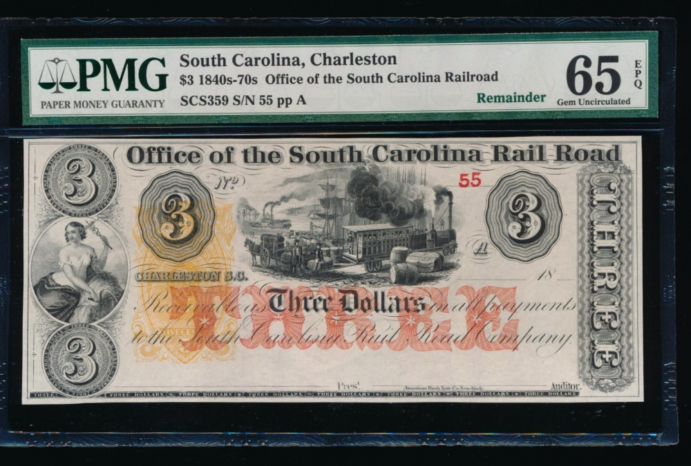 Fr. SCS359 1800s $3  Obsolete Office of the South Carolina Rail Road, Charleston, SC PMG 65EPQ 55A