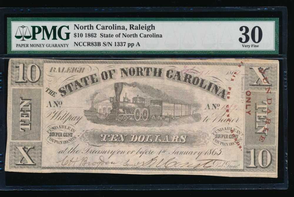 Fr. Cr NC-83B 1862 $10  Obsolete State of North Carolina, Raleigh PMG 30 1337 A