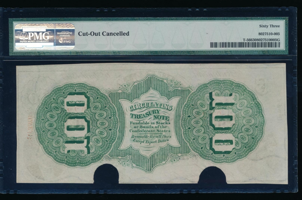 Fr. T-56 1863 $100  Confederate  PMG 63 comment 9226 reverse