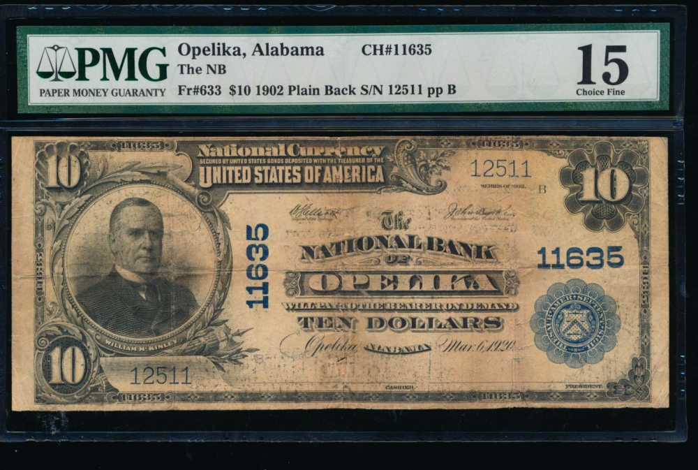 Fr. 633 1902 $10  National: Plain Back Ch #11635 The National Bank of Opelika, Alabama PMG 15 comment 12511