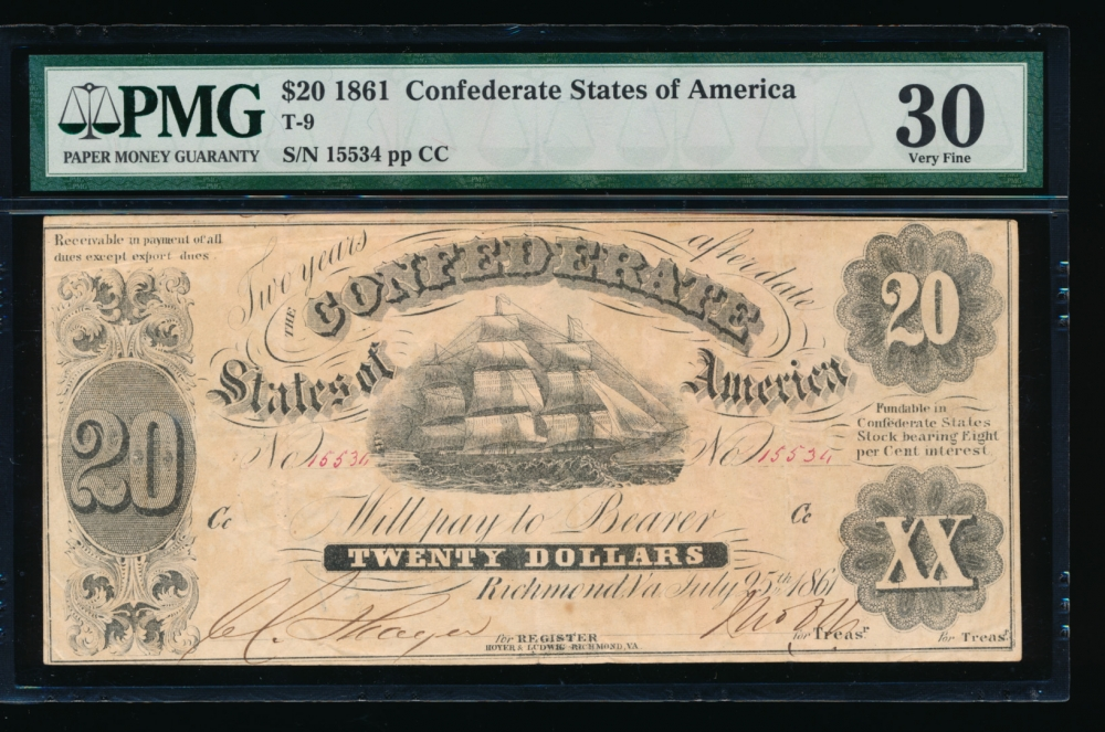 Fr. T-9 1861 $20  Confederate  PMG 30 comment 15534 C