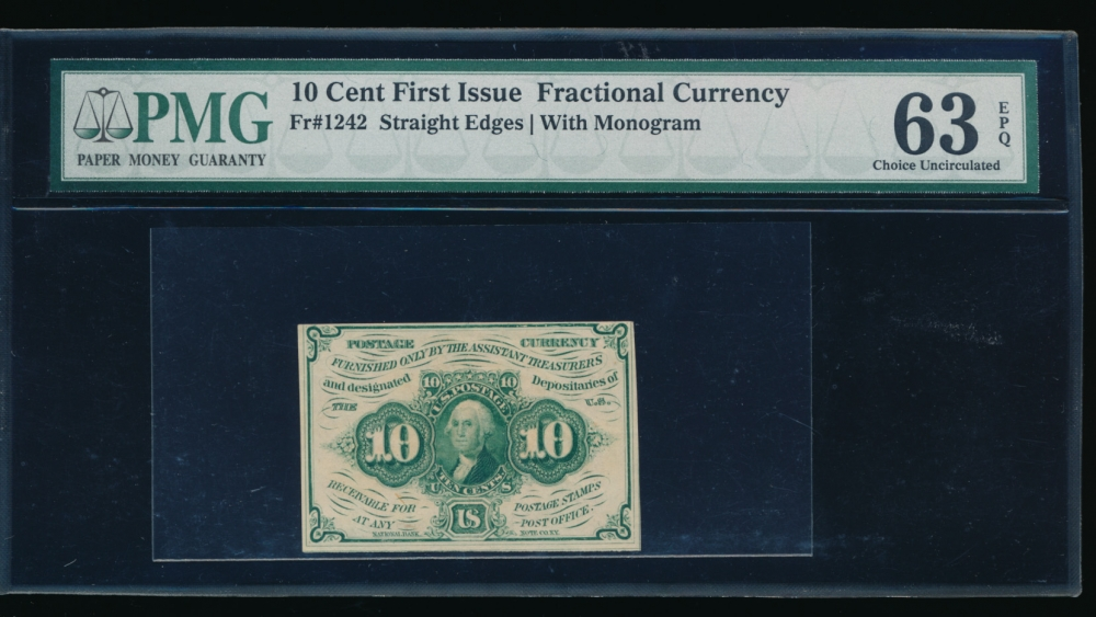 Fr. 1242  $0.10  Fractional First Issue: Straight Edges With Monogram PMG 63EPQ no serial number
