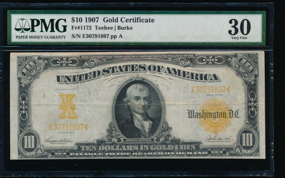Fr. 1172 1907 $10  Gold Certificate  PMG 30 comment E30791897
