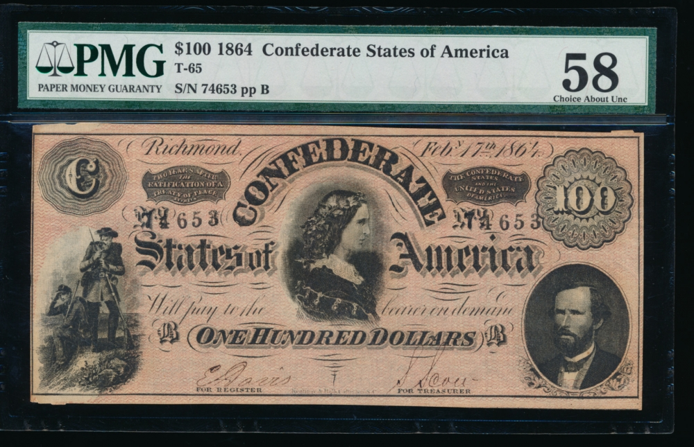 Fr. T-65 1864 $100  Confederate  PMG 58 comment 74653 B