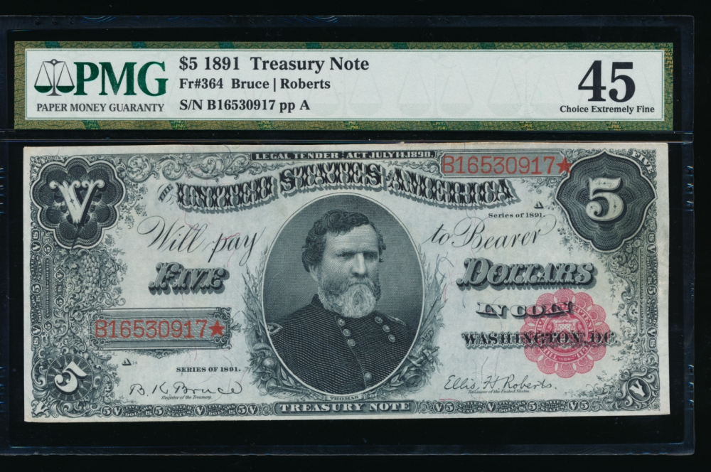 Fr. 364 1891 $5  Treasury Note  PMG 45 B16530917*