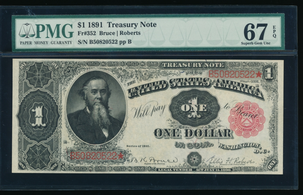 Fr. 352 1891 $1  Treasury Note  PMG 67EPQ B50820522