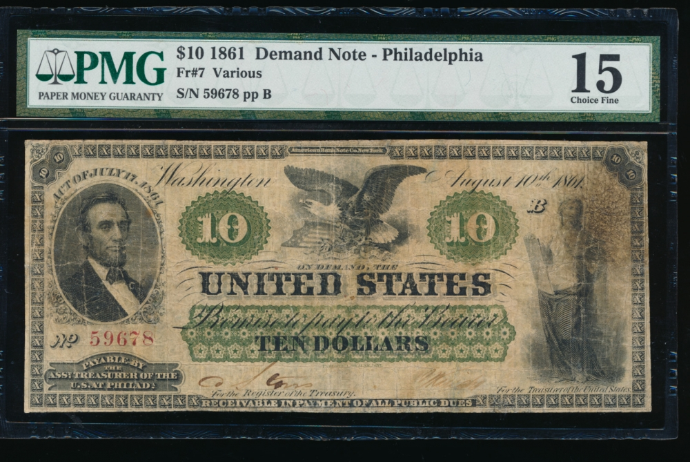 Fr. 7 1861 $10  Demand Note Philadelphia PMG 15 comment 59678