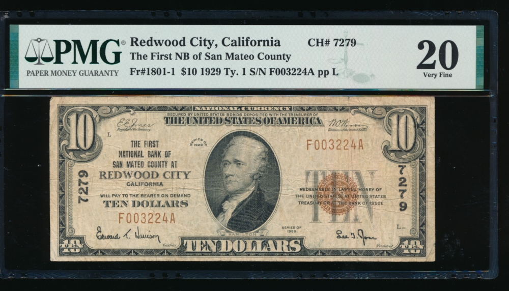 Fr. 1801-1 1929 $10  National: Type I Ch #7279 The First N B of San Mateo County at Redwood City, California PMG 20 F003224A