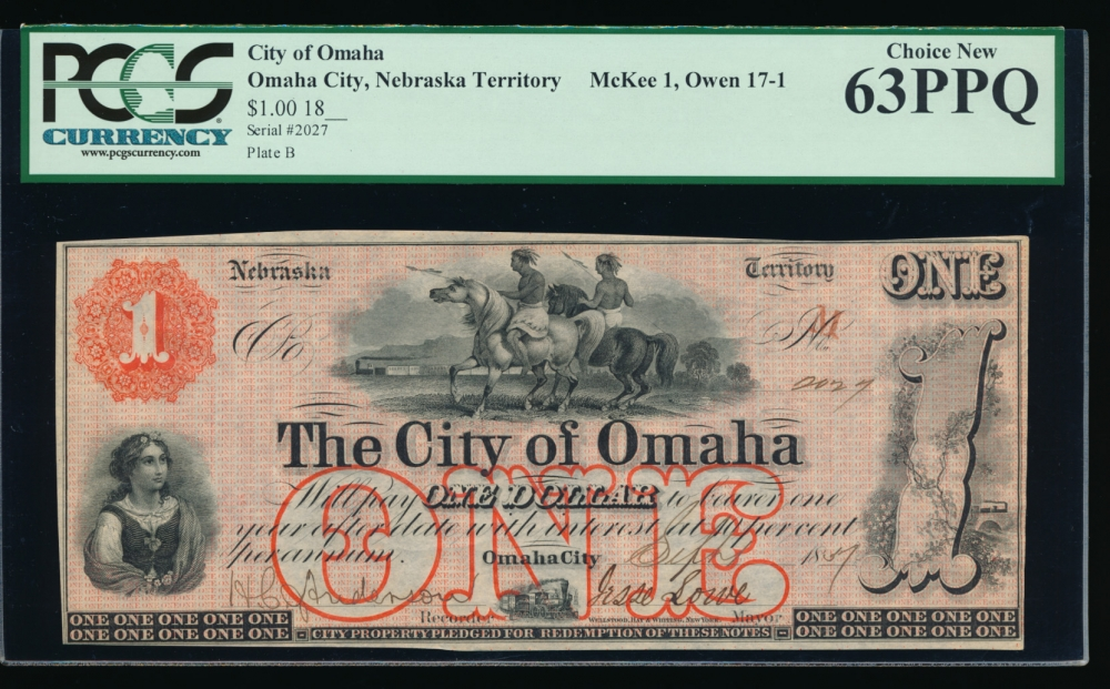 Fr. NEC 121 1857 $1  Scrip The City of Omaha, Nebraska Territory PCGS-C 63PPQ 2027B