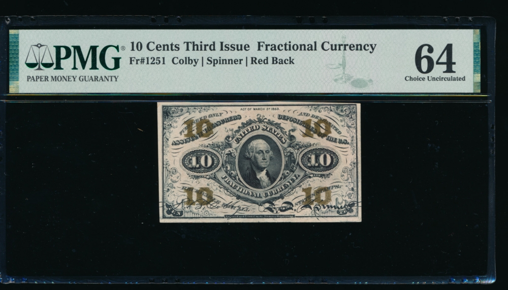 Fr. 1251  $0.10  Fractional Third Issue: Red Back PMG 64 no serial number