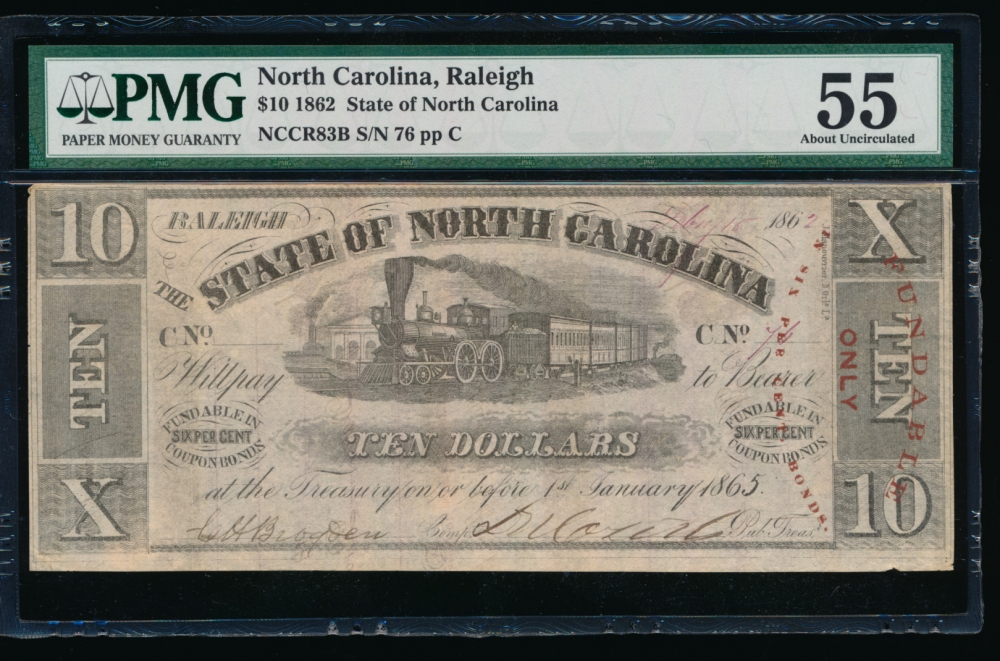 Fr. Cr NC-83B 1862 $10  Obsolete State of North Carolina, Raleigh PMG 55 76 C