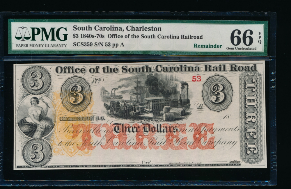 Fr. SCS359 1800s $3  Obsolete Office of the South Carolina Rail Road, Charleston, SC PMG 66EPQ 53A