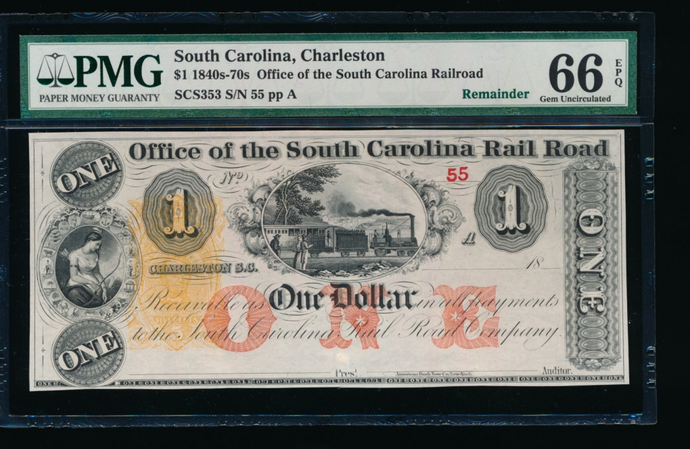 Fr. SCS353 1800s $1  Obsolete Office of the South Carolina Rail Road, Charleston, SC PMG 66EPQ 55A