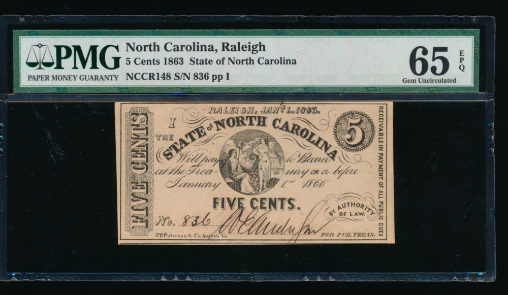 Fr. CR NC-148 1863 $0.05  Obsolete State of North Carolina, Raleigh PMG 65EPQ 836 I