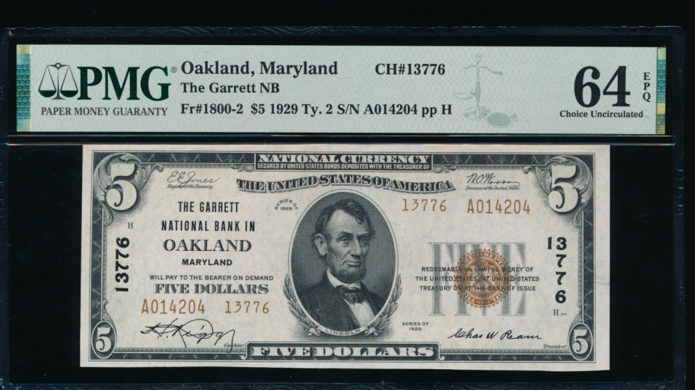 Fr. 1800-2 1929 $5  National: Type II Ch #13776 The Garrett National Bank in Oakland, Maryland PMG 64EPQ A014204 obverse