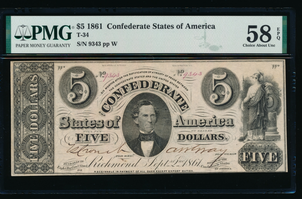 Fr. T-34 1861 $5  Confederate hammer cut cancelled PMG 58EPQ 9343 W