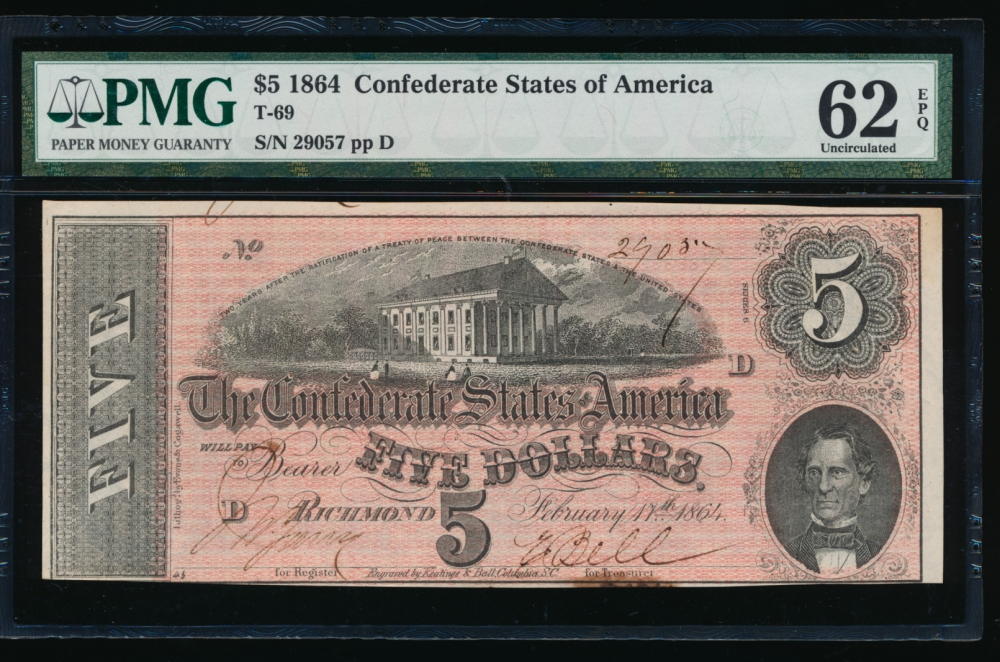 Fr. T-69 1864 $5  Confederate  PMG 62EPQ as made ink 29057 D