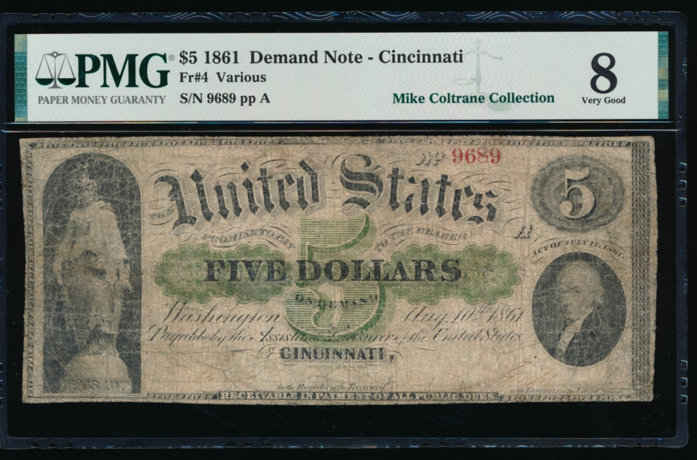 Fr. 4 1861 $5  Demand Note PMG 8 comment  9689