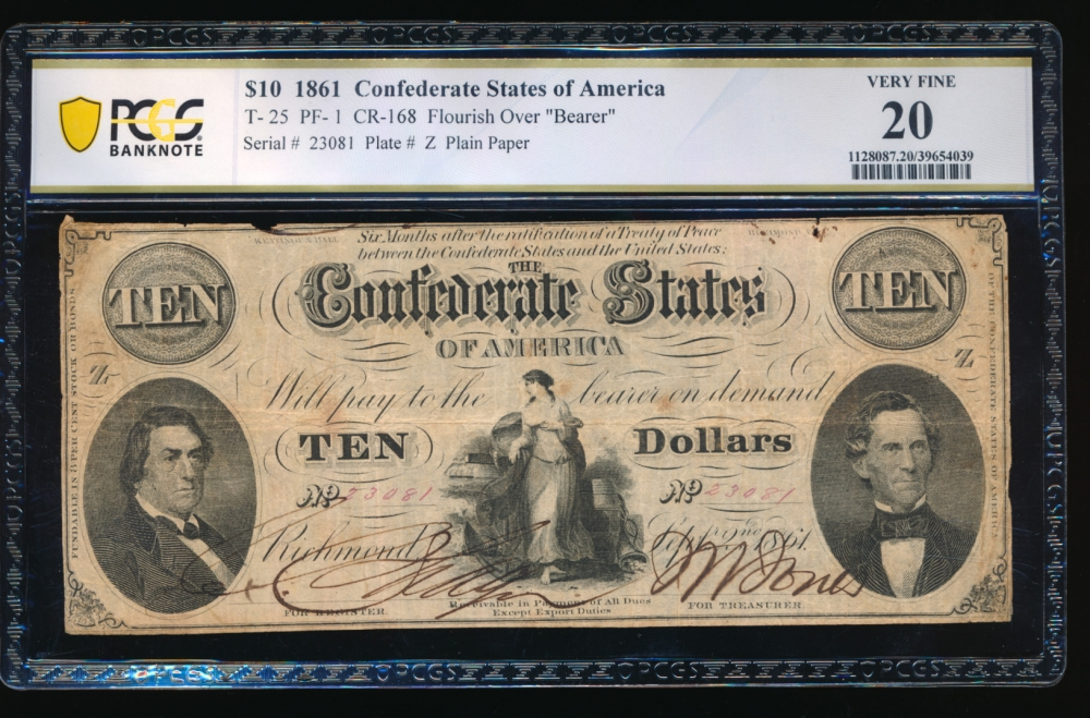 Fr. T-25 1861 $10  Confederate PF-1 PCGS 20 comment 23081