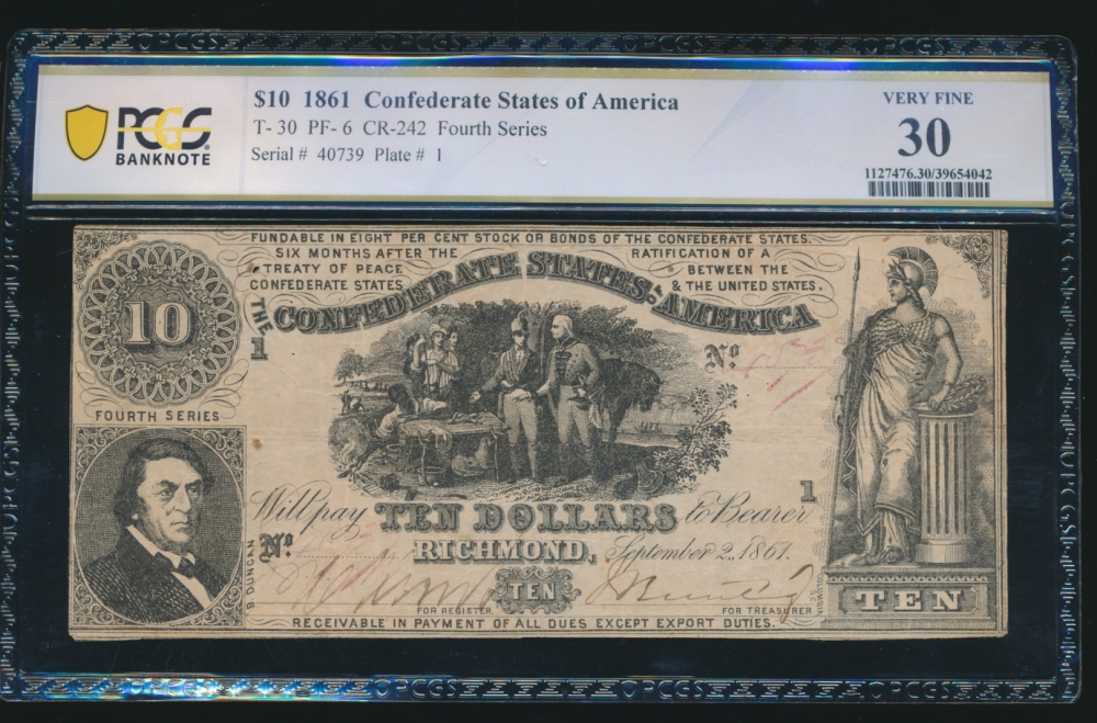 Fr. T-30 1861 $10  Confederate PF-6 PCGS 30 40739 obverse