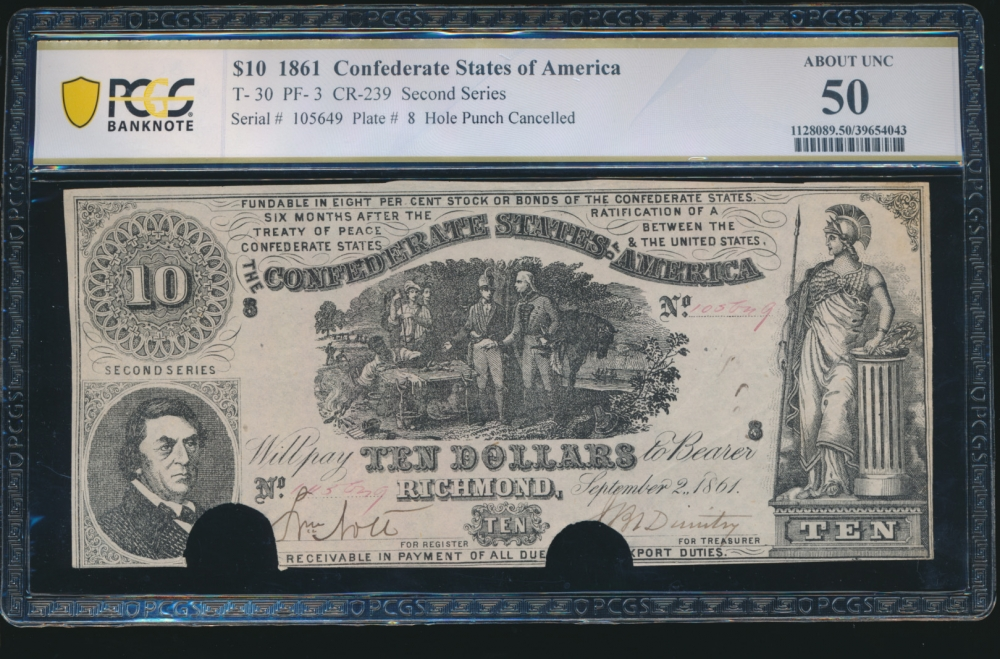 Fr. T-30 1861 $10  Confederate PF-3 PCGS 50 comment 105649