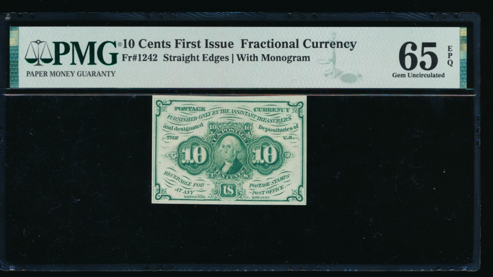 Fr. 1242  $0.10  Fractional First Issue: Straight Edges With Monogram PMG 65EPQ no serial number obverse