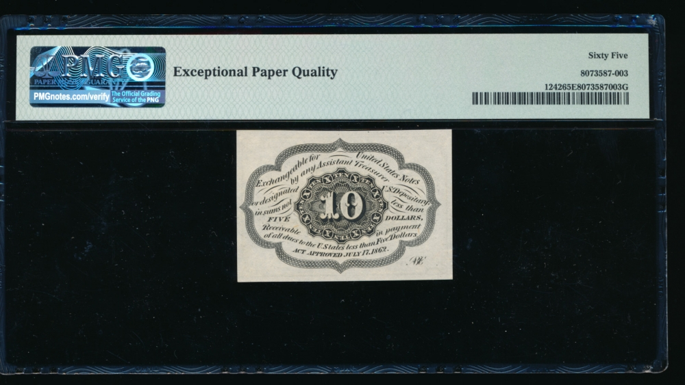 Fr. 1242  $0.10  Fractional First Issue: Straight Edges With Monogram PMG 65EPQ no serial number reverse