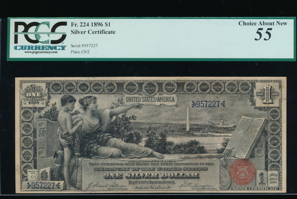 Fr. 224 1896 $1  Silver Certificate  PCGS 55 comment 957227