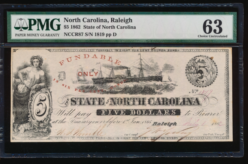 Fr. Cr NC-87 1862 $5  Obsolete State of North Carolina, Raleigh PMG 63 comment 1819 D