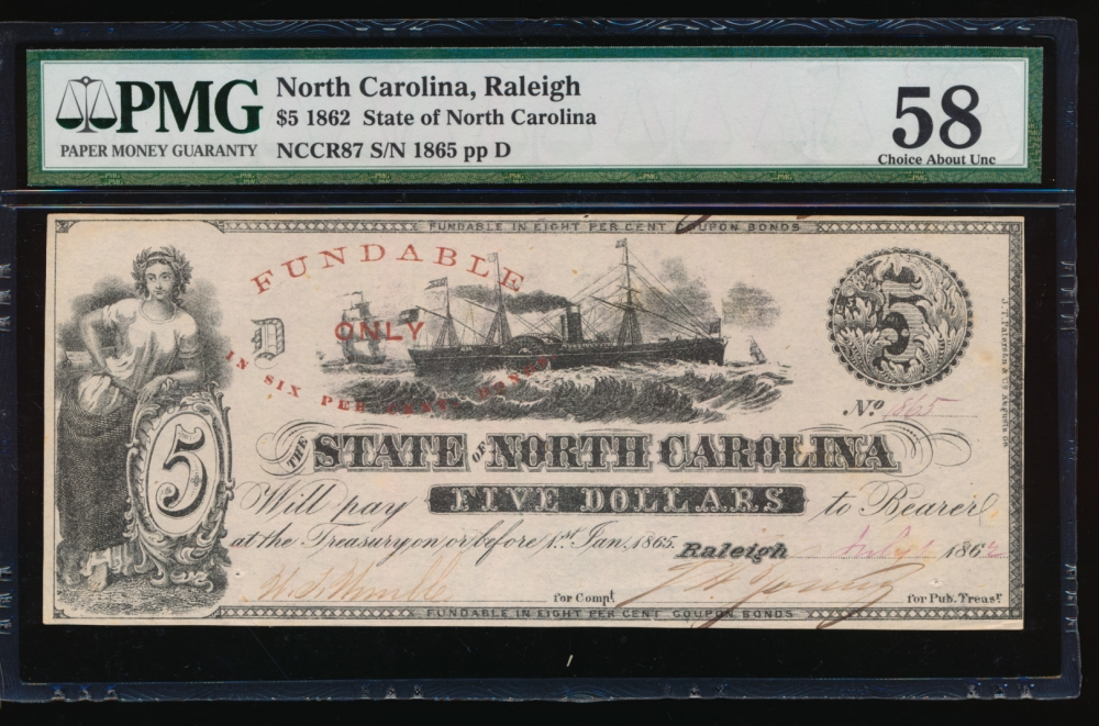 Fr. Cr NC-87 1862 $5  Obsolete State of North Carolina, Raleigh PMG 58 1865 D