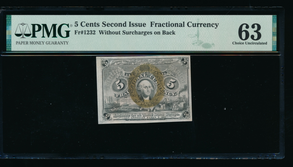 Fr. 1232  $0.05  Fractional Second Issue; without surcharges on back PMG 63 no serial number