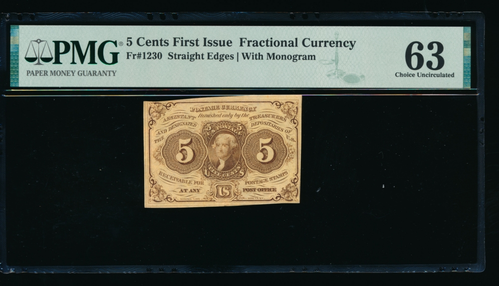 Fr. 1230  $0.05  Fractional First Issue: Straight Edges with  Monogram PMG 63 no serial number