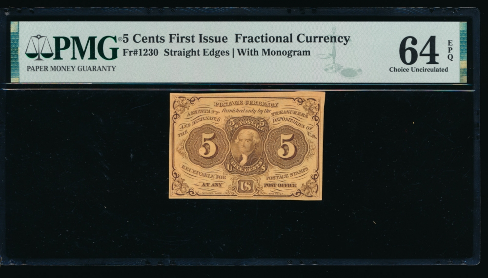 Fr. 1230  $0.05  Fractional First Issue: Straight Edges with  Monogram PMG 64EPQ no serial number