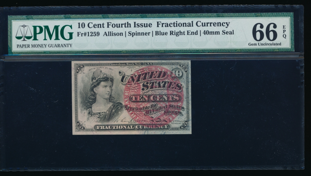 Fr. 1259  $0.10  Fractional Fourth Issue: Blue Right End, 40mm Seal PMG 66EPQ no serial number