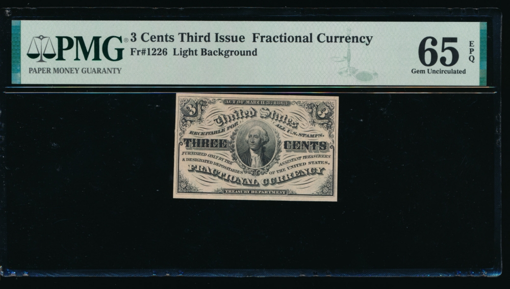 Fr. 1226  $0.03  Fractional Third Issue: Light Background PMG 65EPQ no serial number