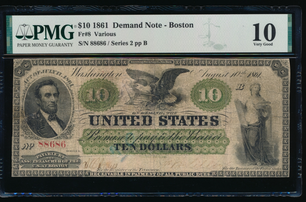 Fr. 8 1861 $10  Demand Note Boston PMG 10 comment 88686
