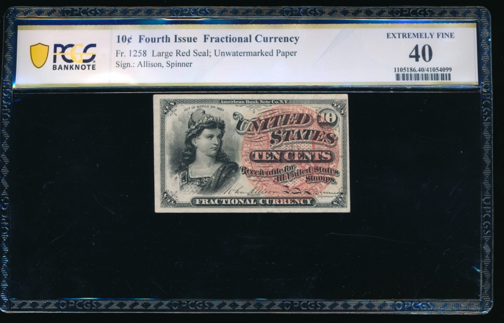 Fr. 1258 1869 $0.10  Fractional Fourth Issue: Large Red Seal, no watermark PCGS 40 no serial number