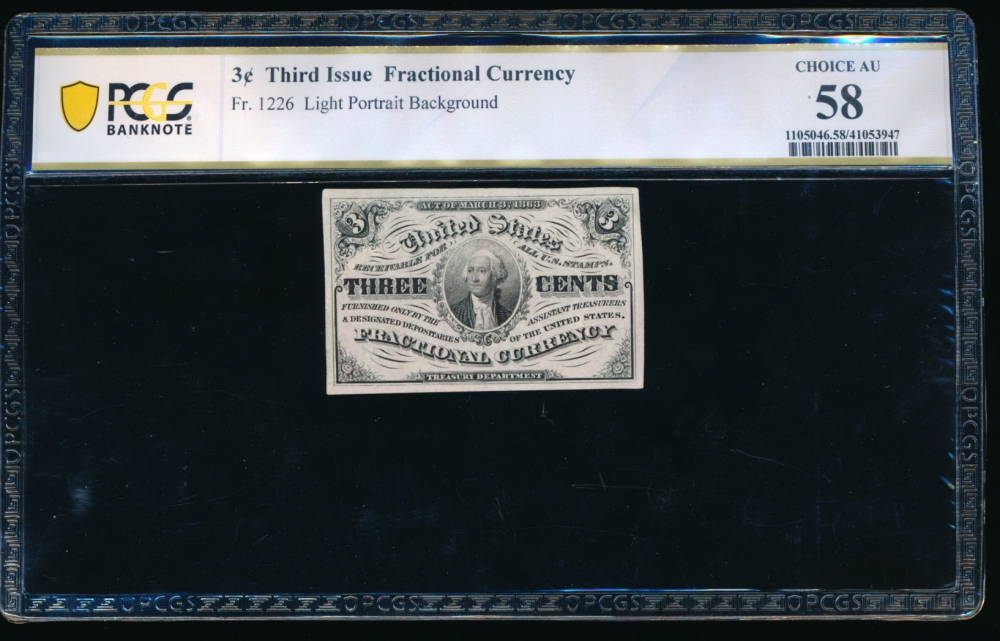 Fr. 1226  $0.03  Fractional Third Issue: Light Background PCGS 58 no serial number