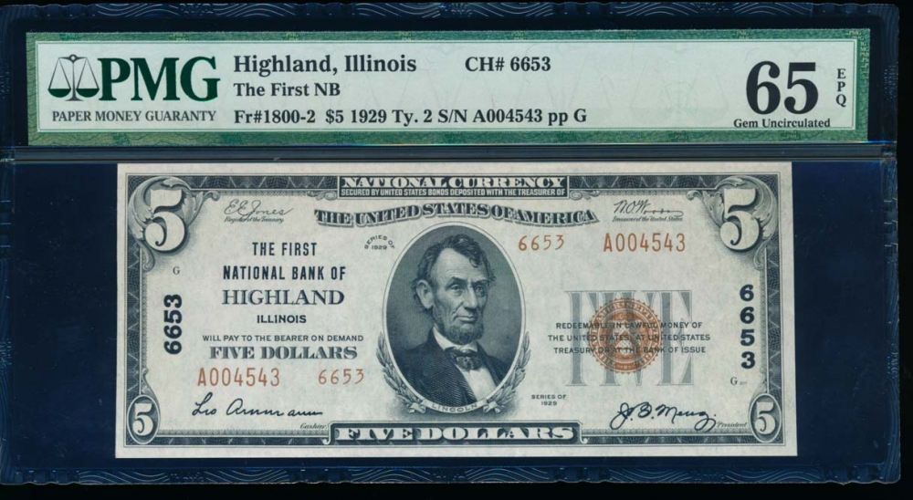 Fr. 1800-2 1929 $5 National: Type II Ch# 6653 the First National Bank of Highland, Illinois PMG 65EPQ A004543